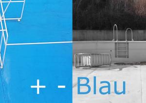 Ausstellung + - Blau