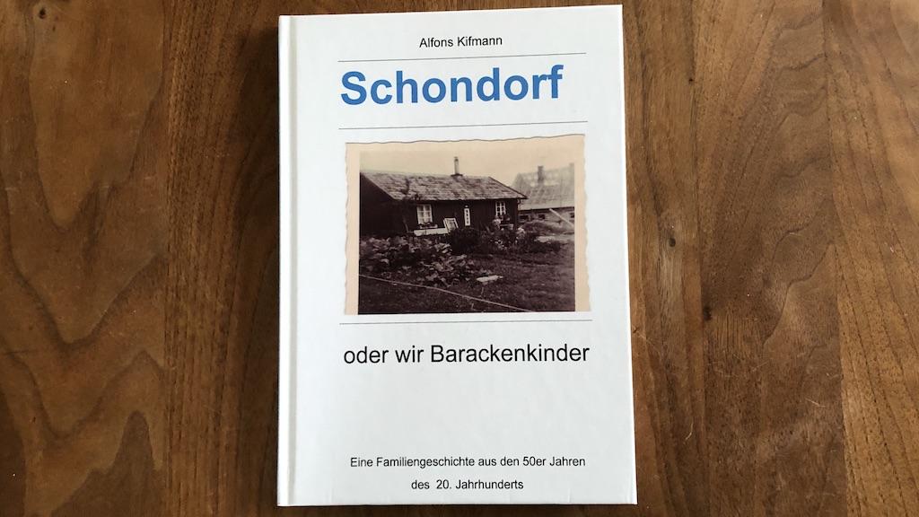 Alfons Kifmann: Wir Barackenkinder